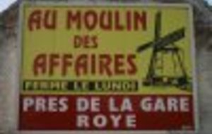 Au Moulin Des Affaires Roye